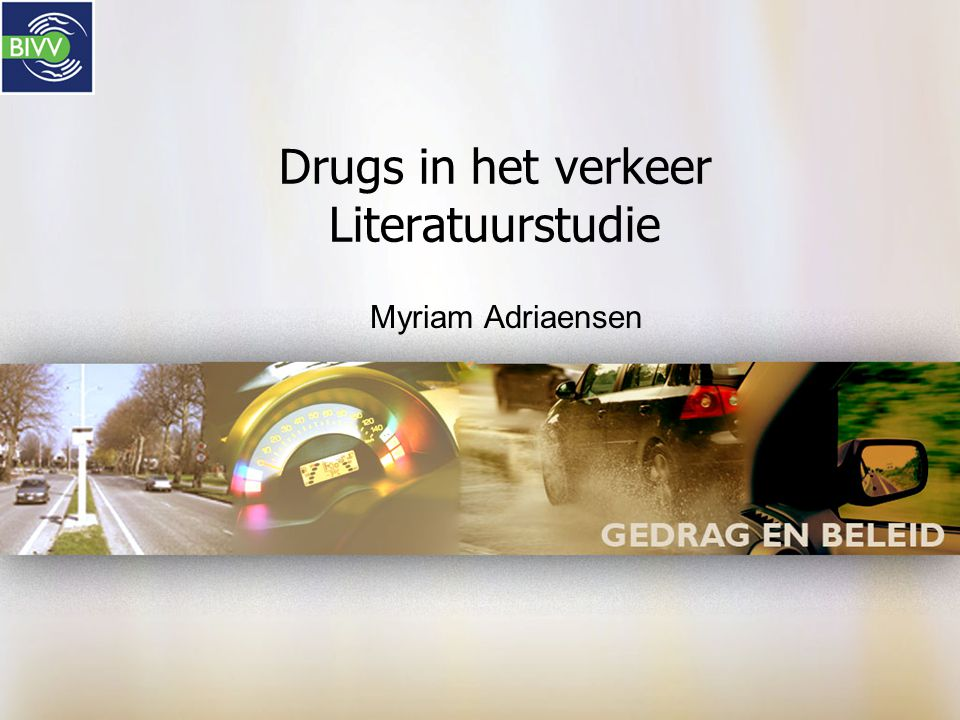 Drugs in het verkeer Literatuurstudie