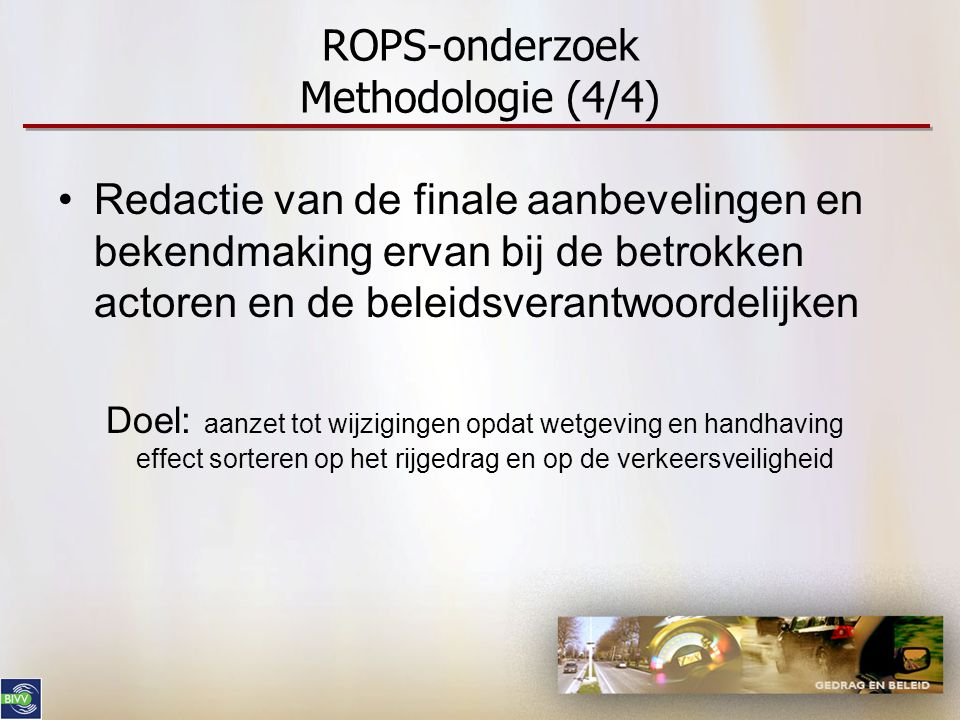 ROPS-onderzoek Methodologie (4/4)