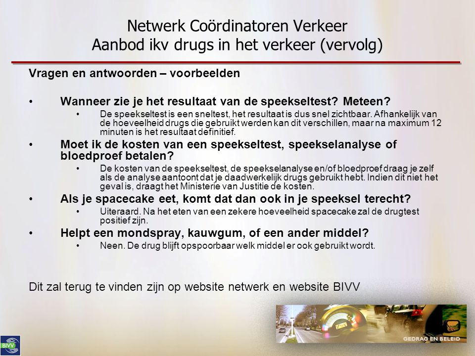 Netwerk Coördinatoren Verkeer Aanbod ikv drugs in het verkeer (vervolg)