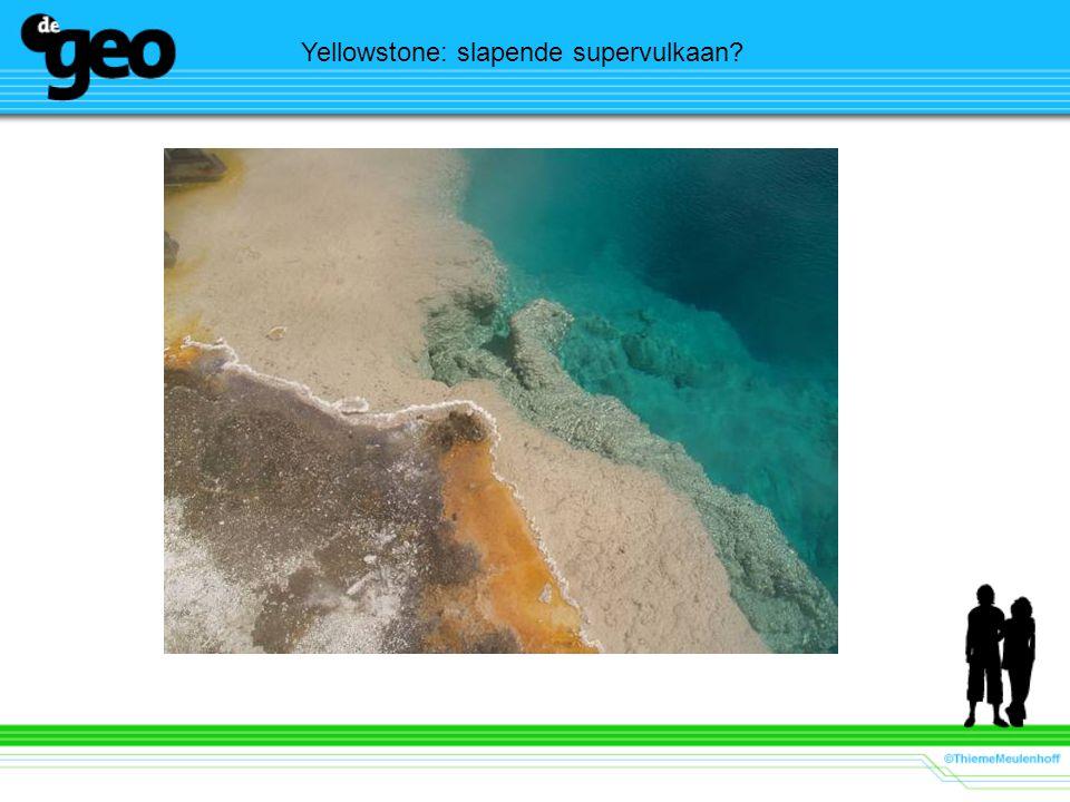 Yellowstone: slapende supervulkaan