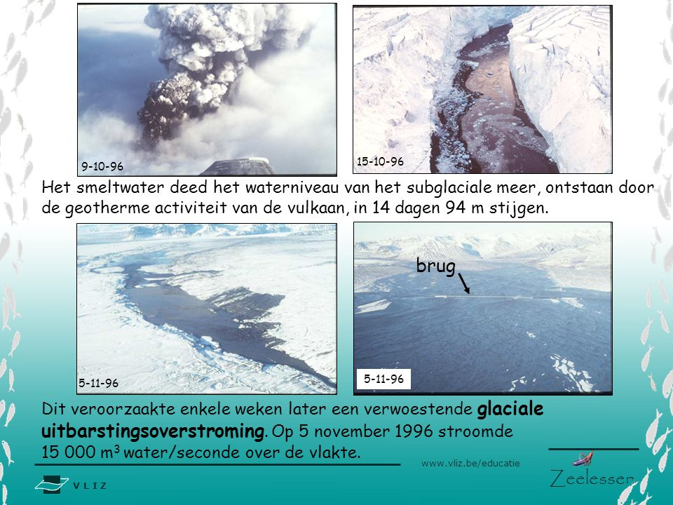 uitbarstingsoverstroming. Op 5 november 1996 stroomde