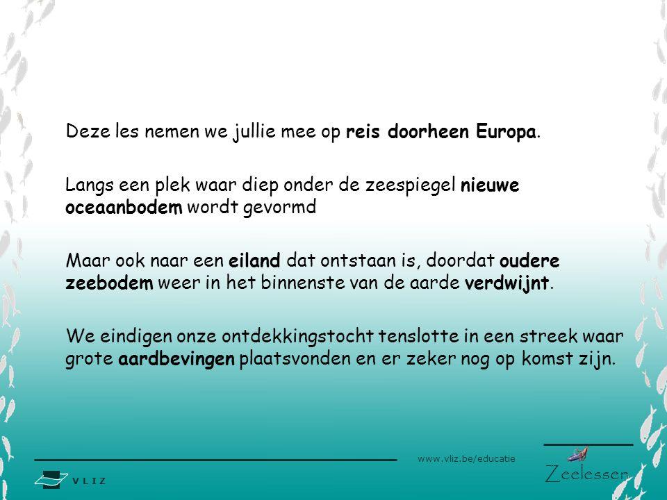Deze les nemen we jullie mee op reis doorheen Europa.