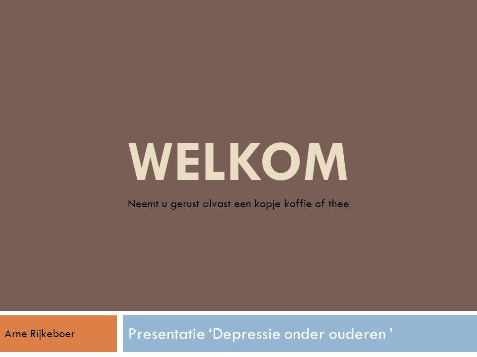 WELKOM Presentatie 'Depressie onder ouderen '