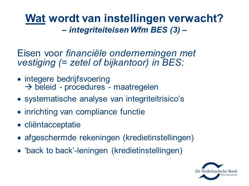 Wat wordt van instellingen verwacht – integriteiteisen Wfm BES (3) –