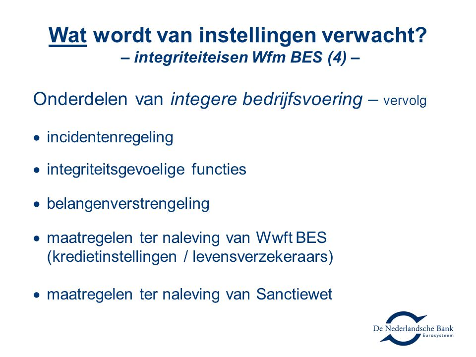 Wat wordt van instellingen verwacht – integriteiteisen Wfm BES (4) –
