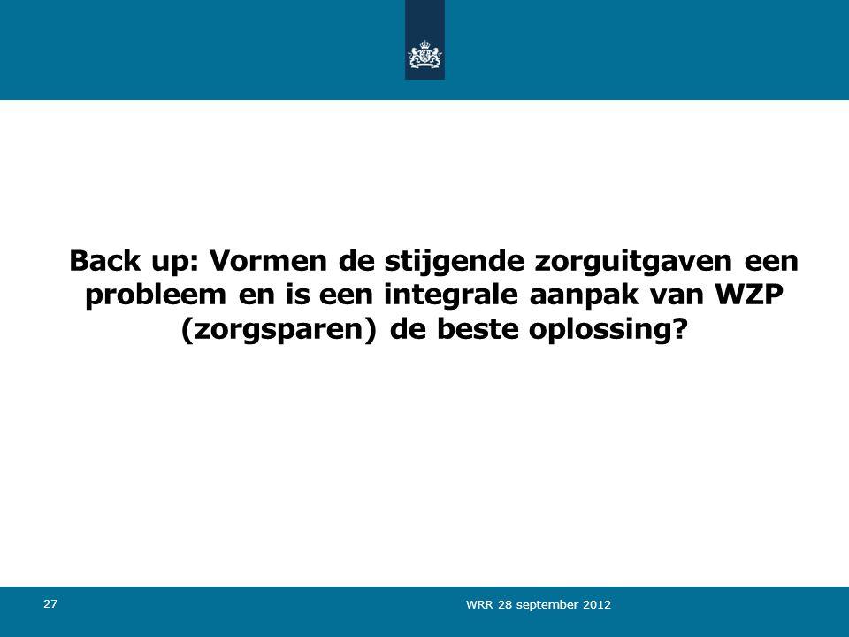 Back up: Vormen de stijgende zorguitgaven een probleem en is een integrale aanpak van WZP (zorgsparen) de beste oplossing