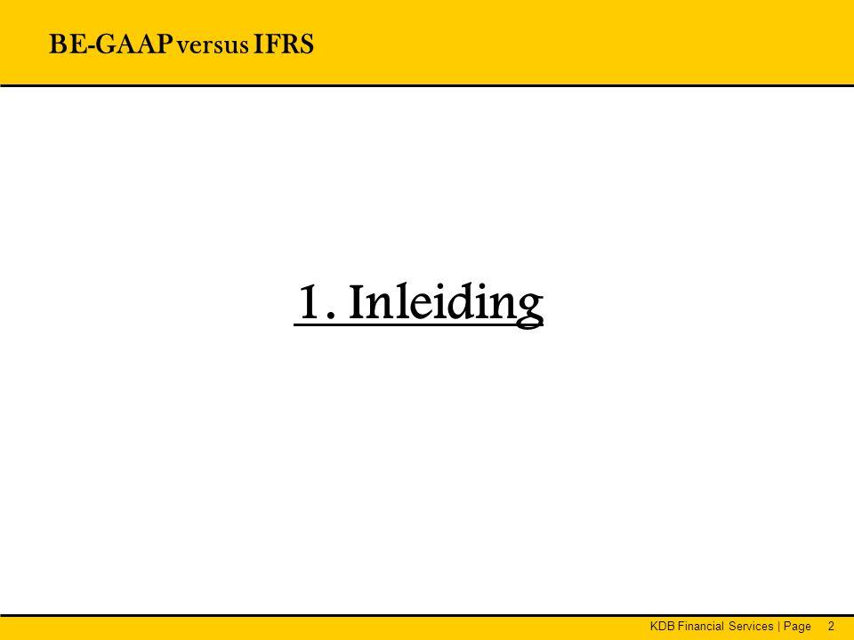 BE-GAAP versus IFRS 1. Inleiding