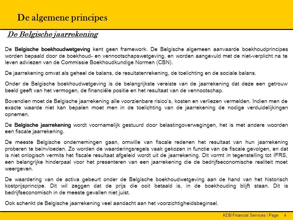 De algemene principes De Belgische jaarrekening