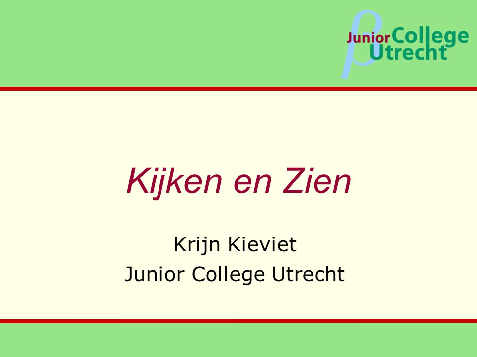 Krijn Kieviet Junior College Utrecht
