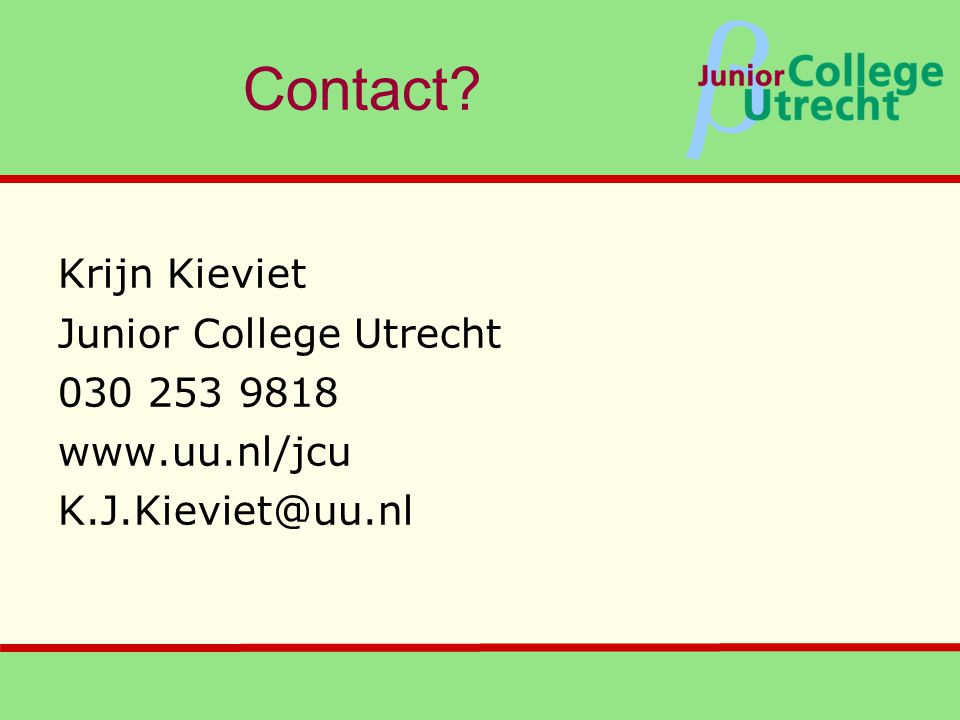Contact Krijn Kieviet Junior College Utrecht 030 253 9818