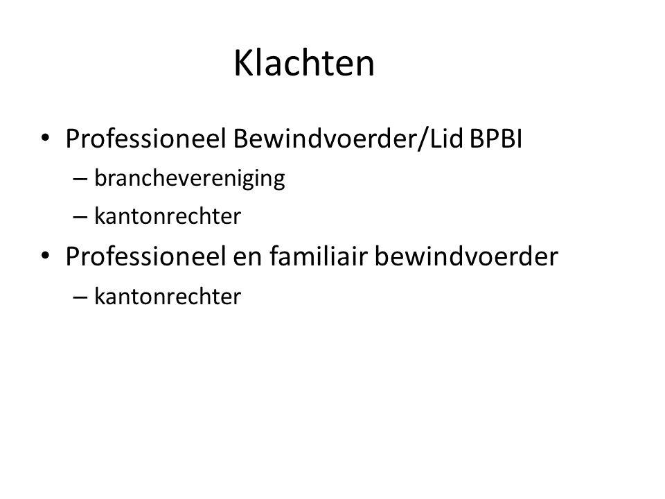 Klachten Professioneel Bewindvoerder/Lid BPBI