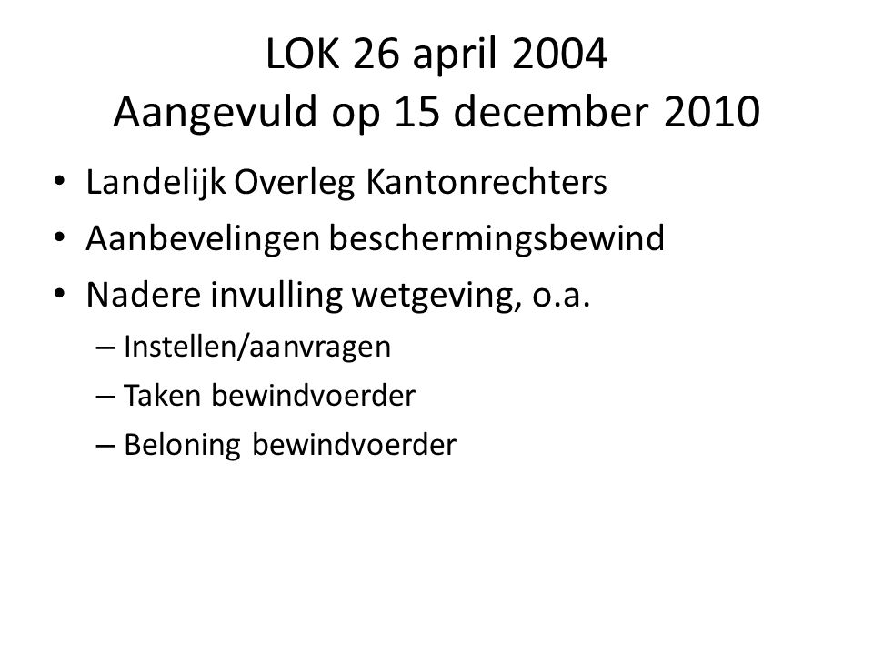 LOK 26 april 2004 Aangevuld op 15 december 2010