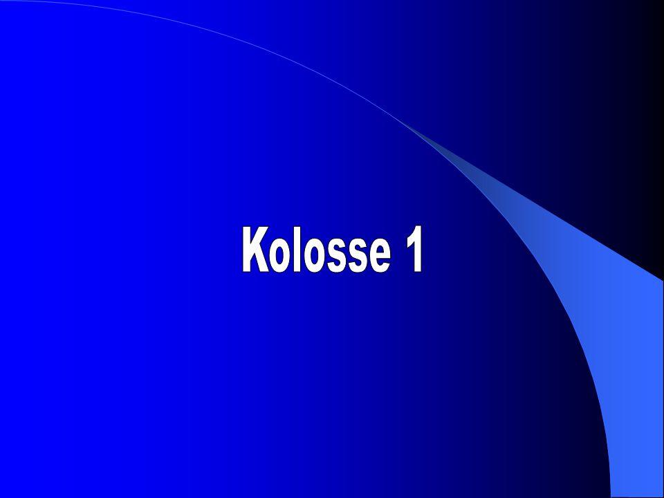 Kolosse 1