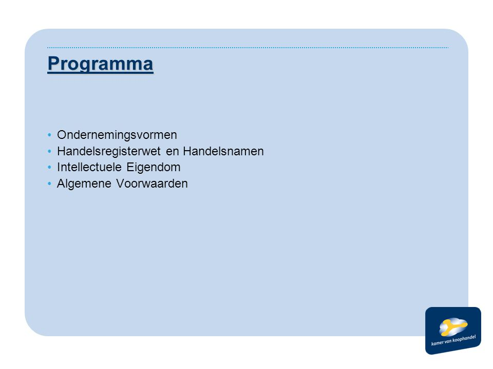 Programma Ondernemingsvormen Handelsregisterwet en Handelsnamen