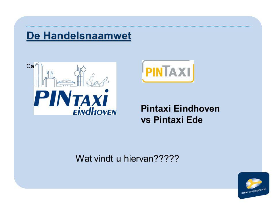 De Handelsnaamwet Pintaxi Eindhoven vs Pintaxi Ede