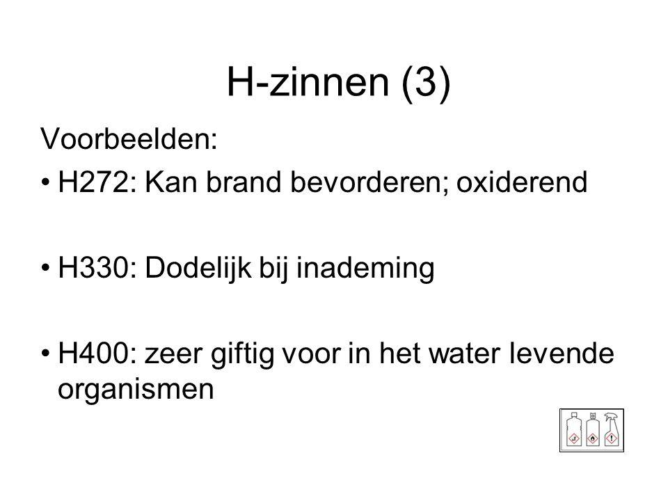 H-zinnen (3) Voorbeelden: H272: Kan brand bevorderen; oxiderend