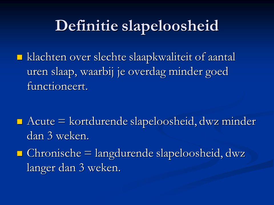 Definitie slapeloosheid