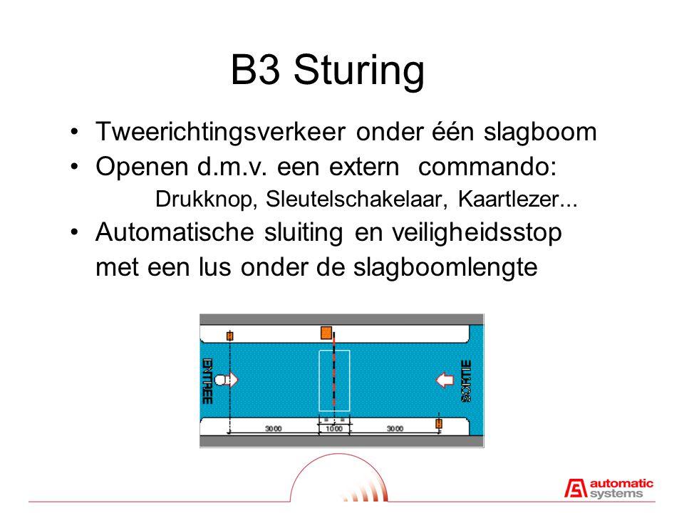 B3 Sturing Tweerichtingsverkeer onder één slagboom