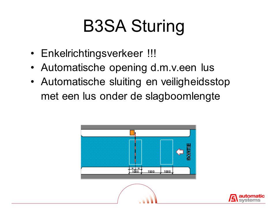 B3SA Sturing Enkelrichtingsverkeer !!!