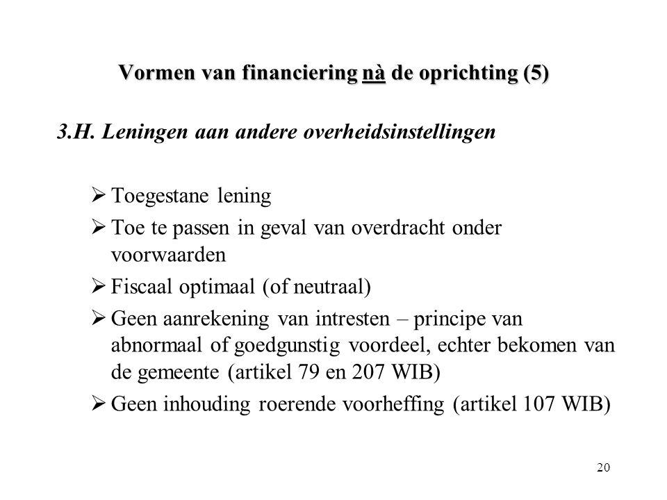 Vormen van financiering nà de oprichting (5)