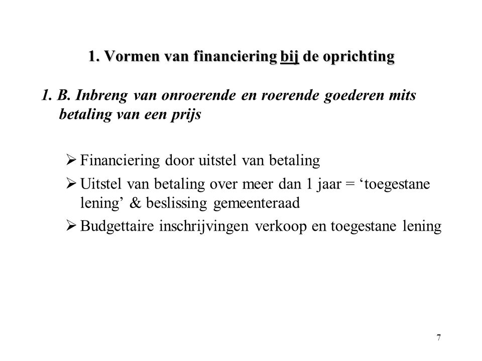 1. Vormen van financiering bij de oprichting