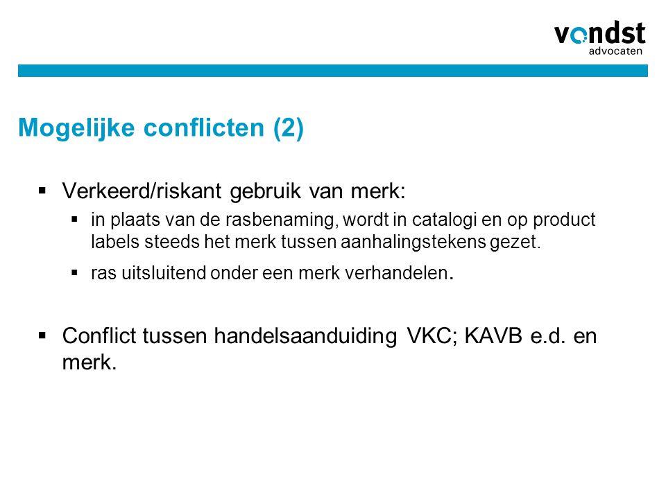 Mogelijke conflicten (2)