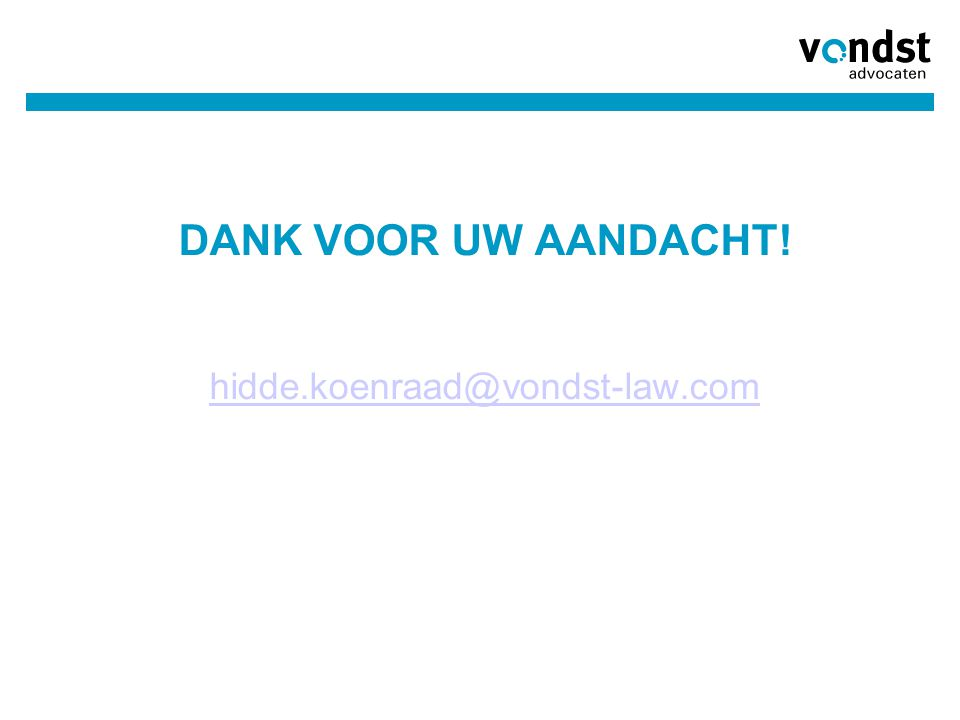 03/04/2017 DANK VOOR UW AANDACHT! hidde.koenraad@vondst-law.com