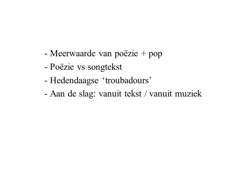 - Meerwaarde van poëzie + pop