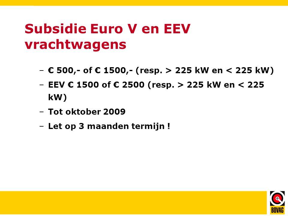 Subsidie Euro V en EEV vrachtwagens