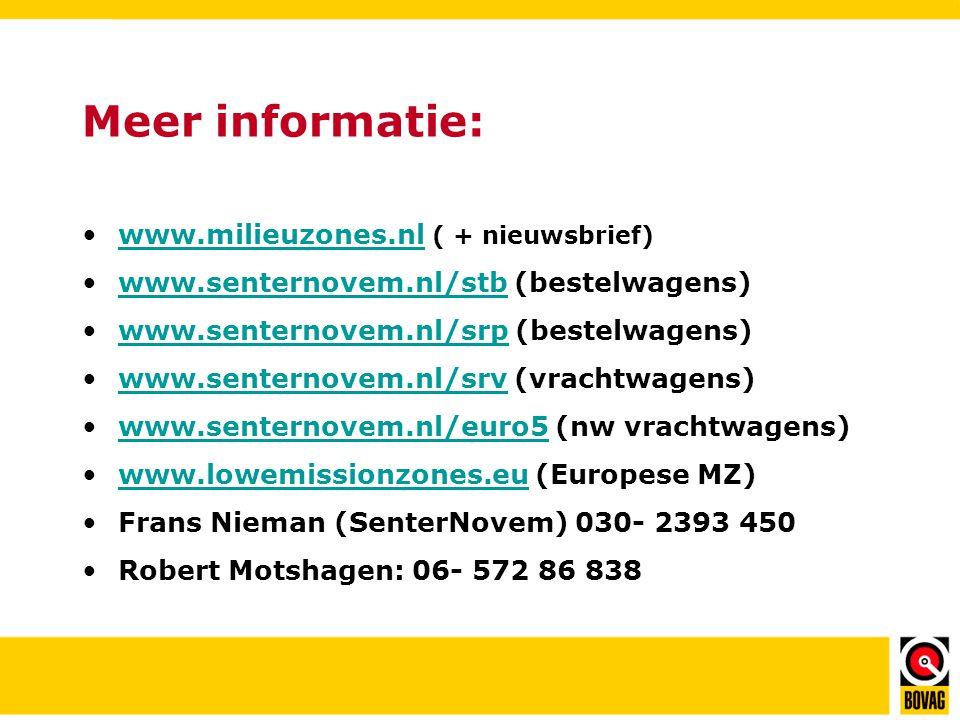 Meer informatie: www.milieuzones.nl ( + nieuwsbrief)