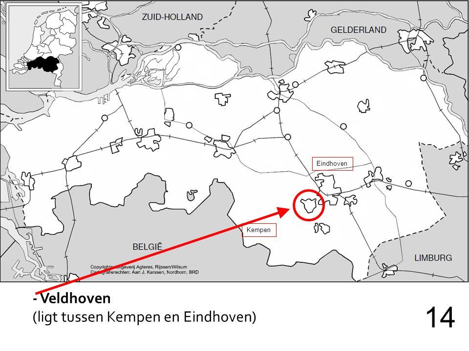 Eindhoven Kempen - Veldhoven (ligt tussen Kempen en Eindhoven) 14