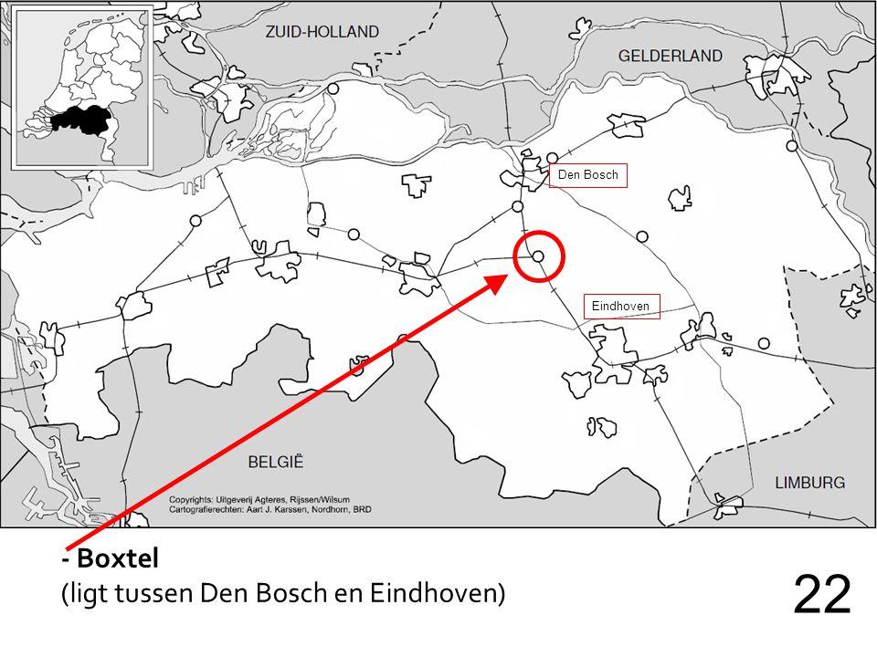 Den Bosch Eindhoven - Boxtel (ligt tussen Den Bosch en Eindhoven) 22