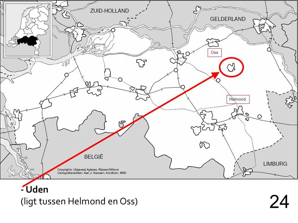 Oss Helmond - Uden (ligt tussen Helmond en Oss) 24