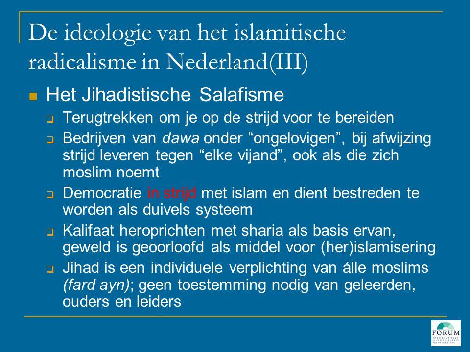 De ideologie van het islamitische radicalisme in Nederland(III)