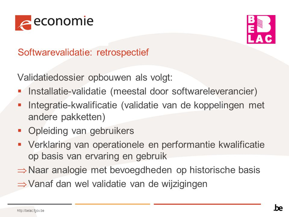 Softwarevalidatie: retrospectief