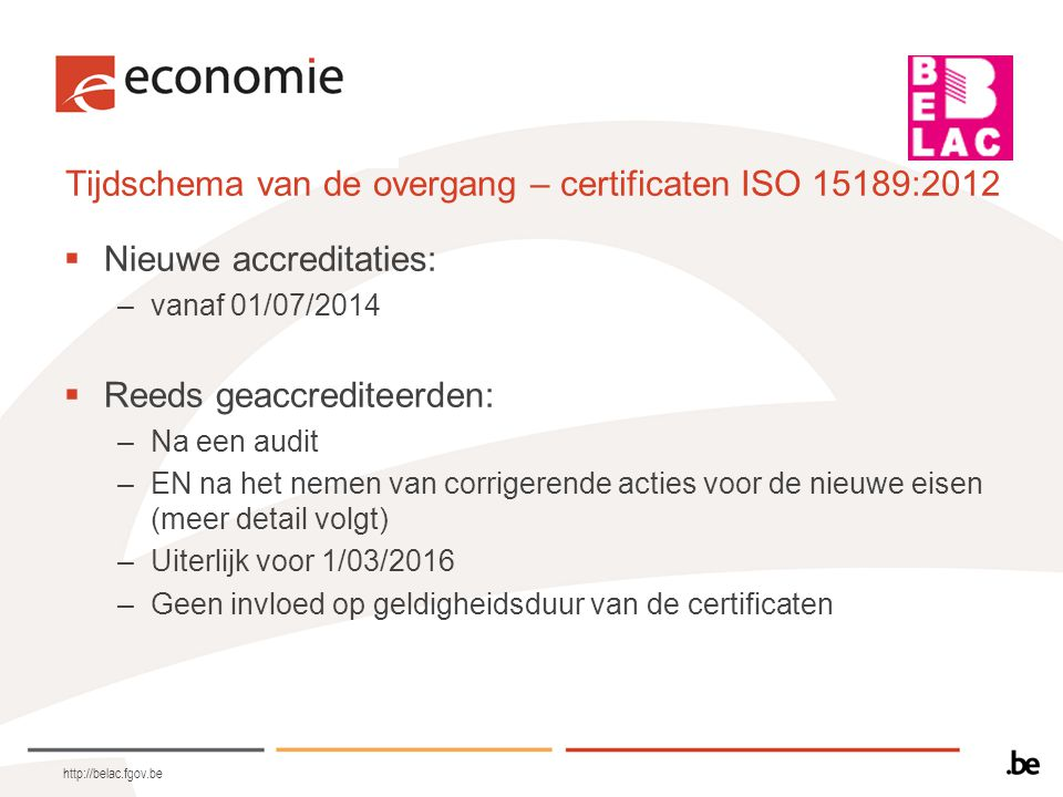 Tijdschema van de overgang – certificaten ISO 15189:2012