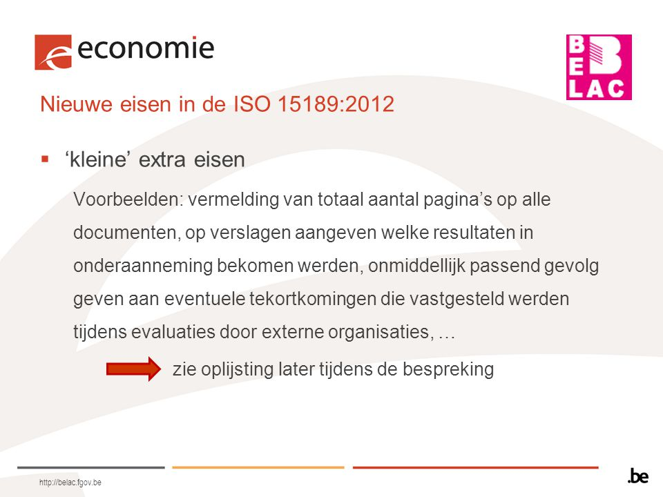Nieuwe eisen in de ISO 15189:2012 'kleine' extra eisen