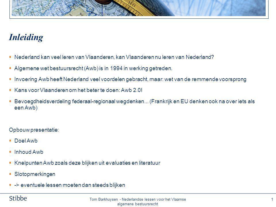 Doel Awb Doelstellingen Awb volgens commissie Scheltema: