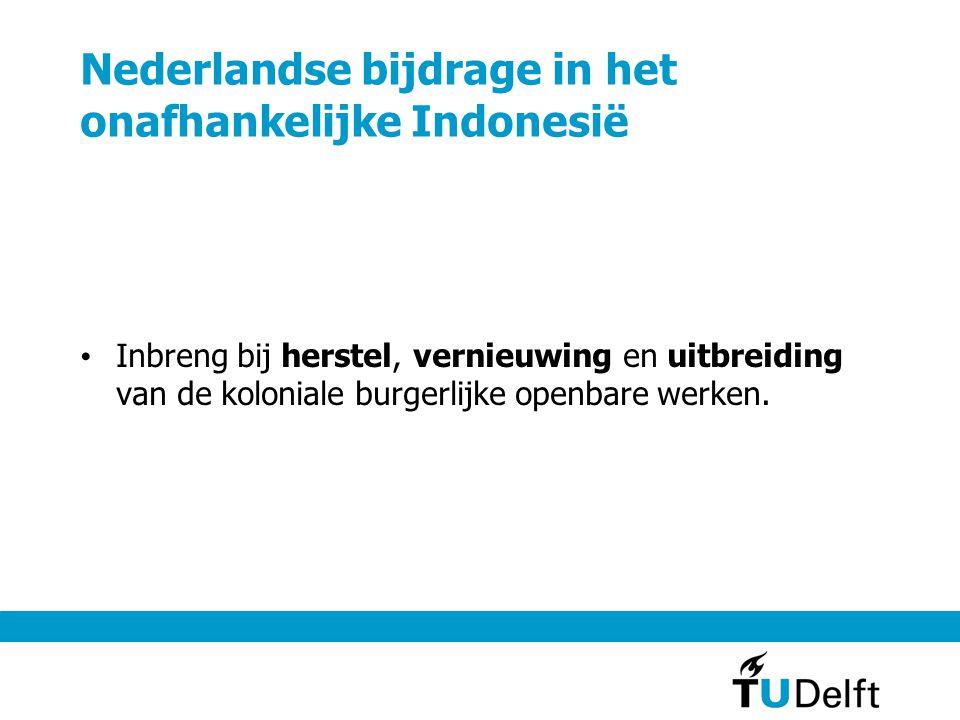Nederlandse bijdrage in het onafhankelijke Indonesië