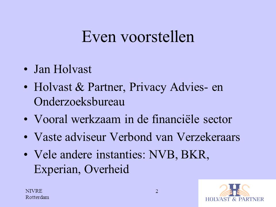 Even voorstellen Jan Holvast