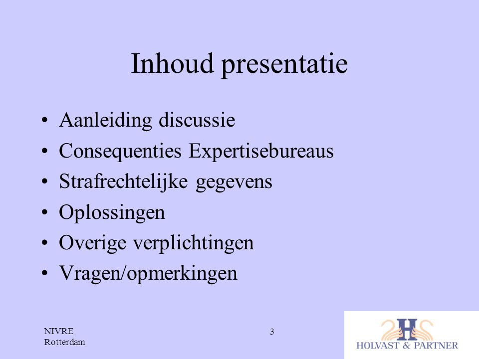 Inhoud presentatie Aanleiding discussie Consequenties Expertisebureaus