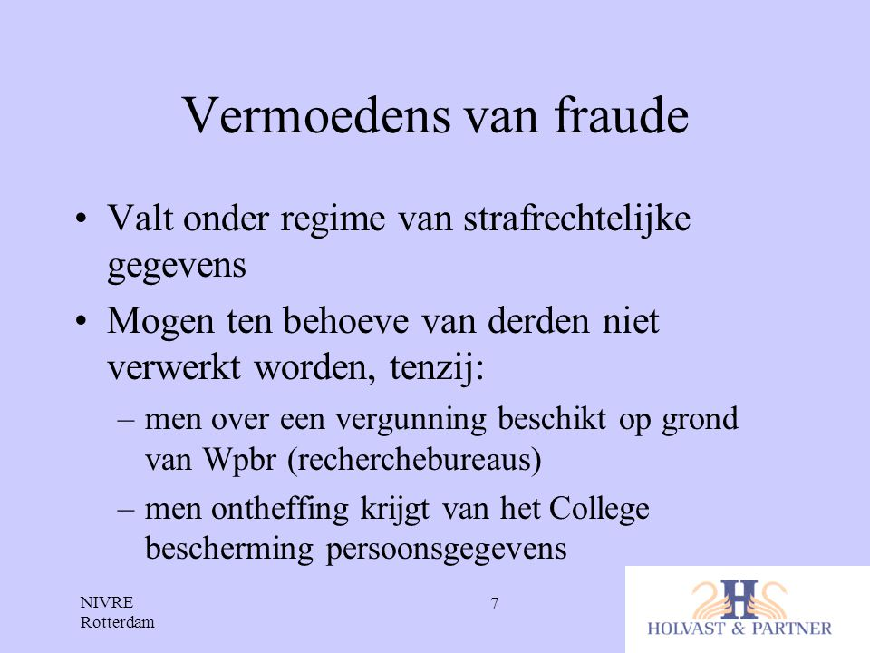 Vermoedens van fraude Valt onder regime van strafrechtelijke gegevens