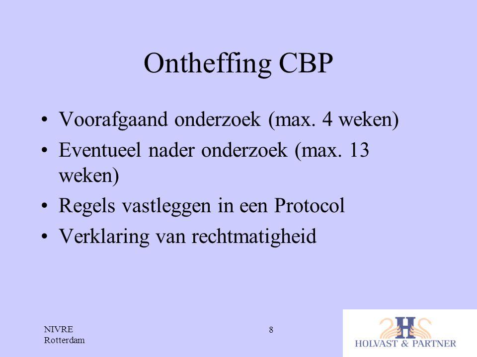 Ontheffing CBP Voorafgaand onderzoek (max. 4 weken)