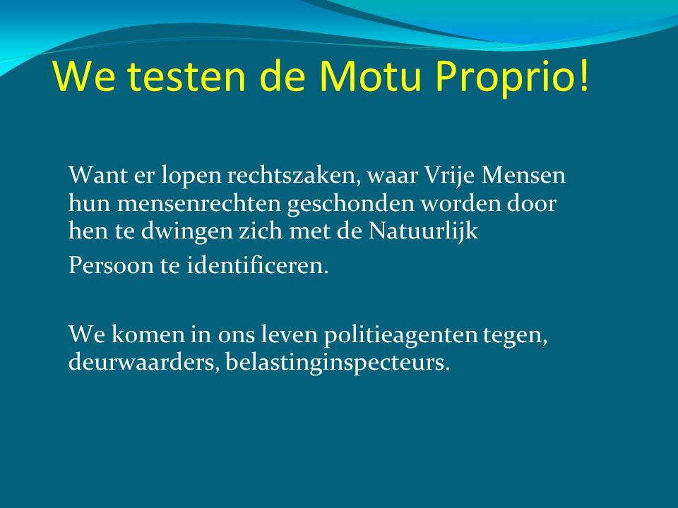 We testen de Motu Proprio!