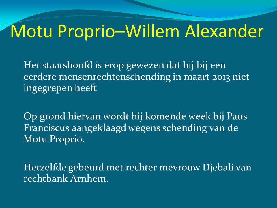 Motu Proprio–Willem Alexander
