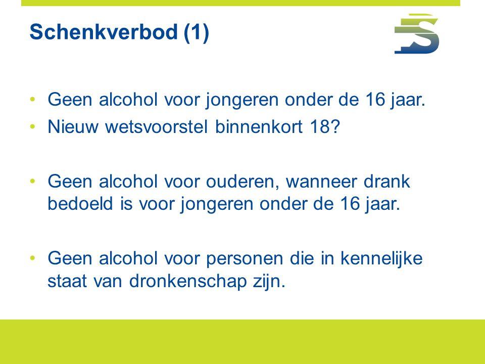 Schenkverbod (1) Geen alcohol voor jongeren onder de 16 jaar.