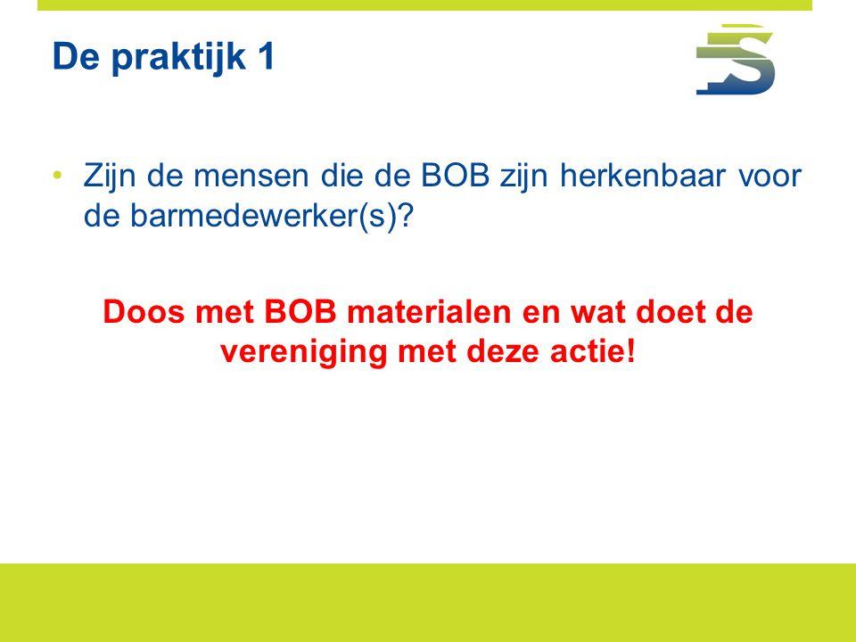 Doos met BOB materialen en wat doet de vereniging met deze actie!
