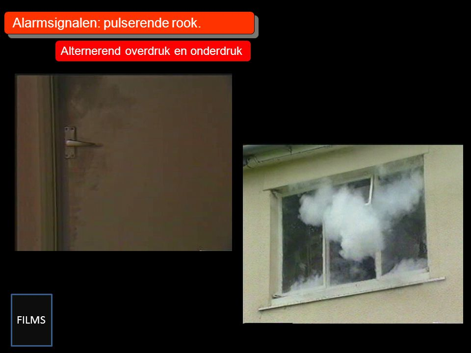 Alarmsignalen: pulserende rook.