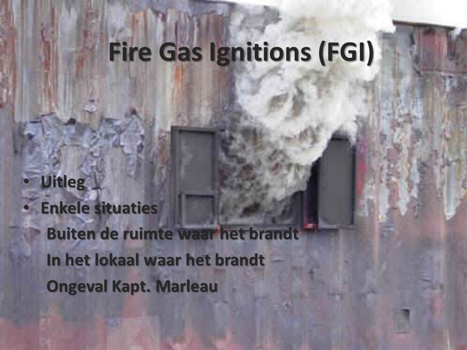 Fire Gas Ignitions (FGI)