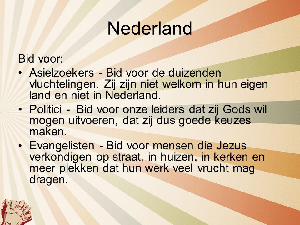 Nederland Bid voor: Asielzoekers - Bid voor de duizenden vluchtelingen. Zij zijn niet welkom in hun eigen land en niet in Nederland.